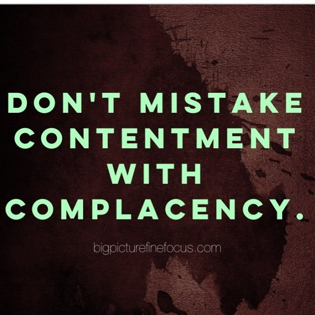 1 To be content doesnt mean you dont desire morehellip