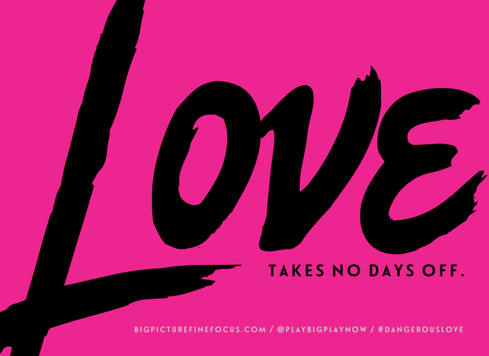 Love-takes-no-days-off