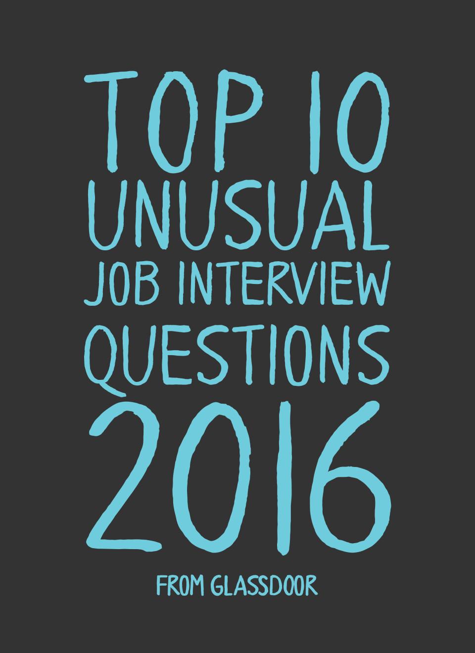 top-10-unusual-job-interview-questions