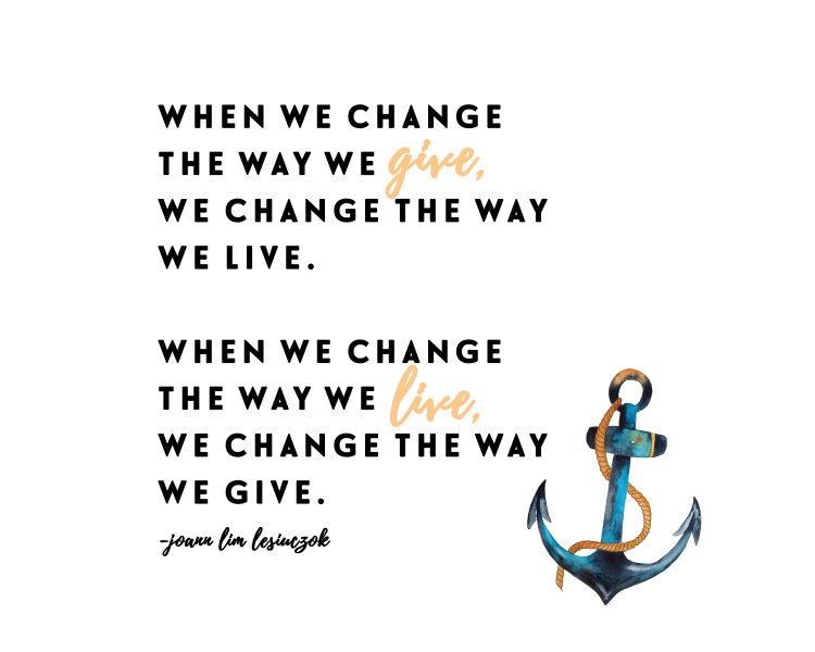 when-we-change-the-way-we-give,-we-change-the-way-we-live