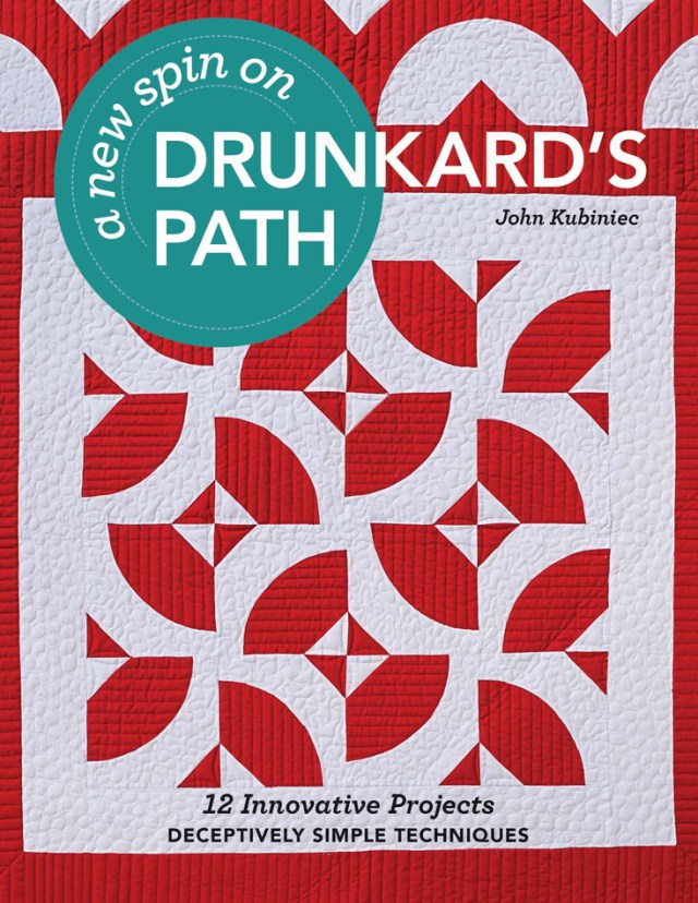 A new spin on Drunkard's Path - Quilting Book