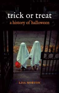 trick or treat a history of halloween by lisa morton, recommended reading, big seance