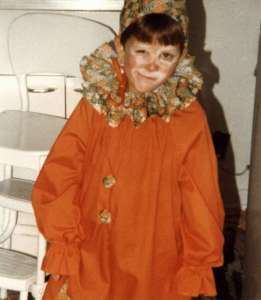 A Halloween clown. I was a clown for a few years since the costume was so big. My Grandma, a master seamstress, did a great job at keeping me in costumes!