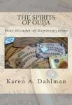 The Spirits of Ouija: Four Decades of Communication (Big Séance)