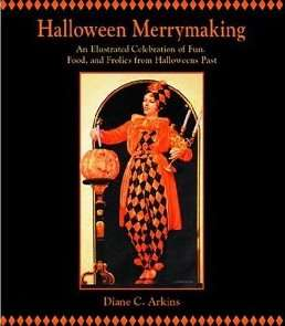 Halloween Merrymaking, and Interview with writer, Diane C. Arkins