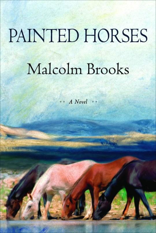 Brooks__Malcolm_Painted_Horses_Jacket_9780802121646.jpg