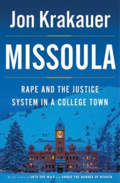 """""""Missoula: Rape and the Justice System in a College Town"""""""