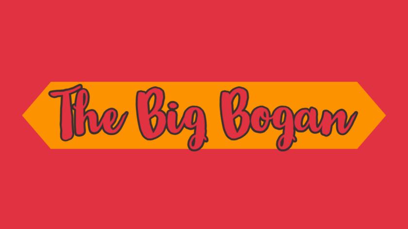 The Big Bogan
