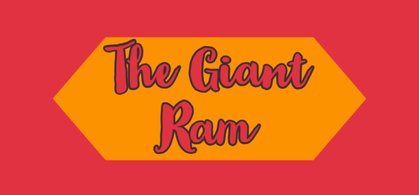 The Giant Ram
