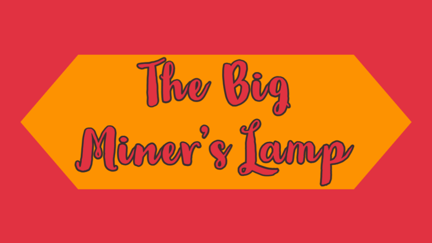 Featured image for the big miner's lamp