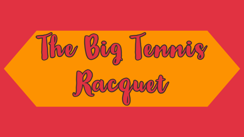 Featured Image for the big tennis racquet