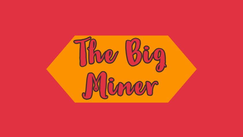 The big miner featured image