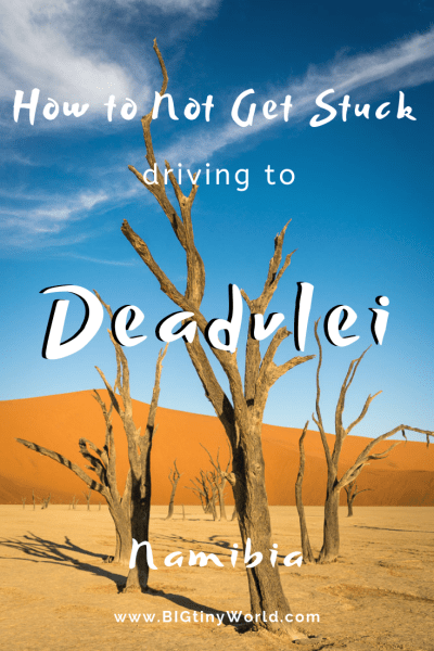 How to Not Get Stuck Driving to Deadvlei | BIG tiny World Travel | We got stuck in the sand when we drove our 4X4 to Deadvlei.  Luckily we had some options and learned from our mistakes. See how to not get stuck, yourself, when driving in the sand to Deadvlei. #Deadvlei #africatravel #shadeadventures #4X4Deadvlei #drivingsand #sossusvlei