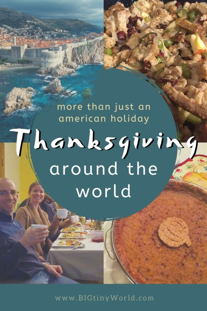 Contrary to popular belief, Thanksgiving isn't just celebrated by Americans! Most commonly taking form as a harvest festival, thanks are given this time of year all around the world! How can celebrate the holiday while traveling, and how has travel impacted your festive traditions? Click to read what we've experienced! | BIG tiny World Travel | #bigtinyworld #holidaysabroad #thanksgiving #traveltraditions #holidays