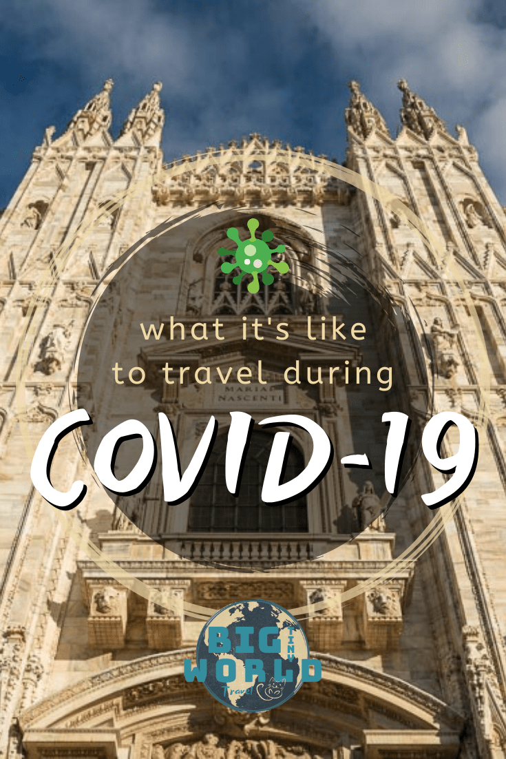 What it's Like to Travel During COVID-19 | We are at the End of the World watching as the world seems to be coming to an end. This is how COVID-19 has impacted our travels. | BIG tiny World Travel | #bigtinyworld #covid19 #coronavirus #worldwidetravel #fulltimetravel #shadeadventures