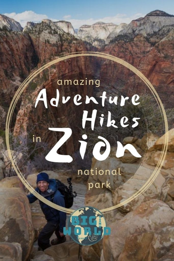 Amazing Adventure Hikes in Zion National Park | Zion National Park was an amazing place to visit in the winter. We enjoyed it with very few people and easily climbed some incredible hikes! Read all about it here! | BIG tiny World Travel | #bigtinyworld #zionnationalpark #adventurehiking #wintertravel #hiking #localtravel