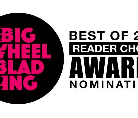 The 2020 Big Wheel Blading Reader Choice Awards Nominations