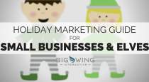 Holiday Marketing Guide for Small Businesses and Elves