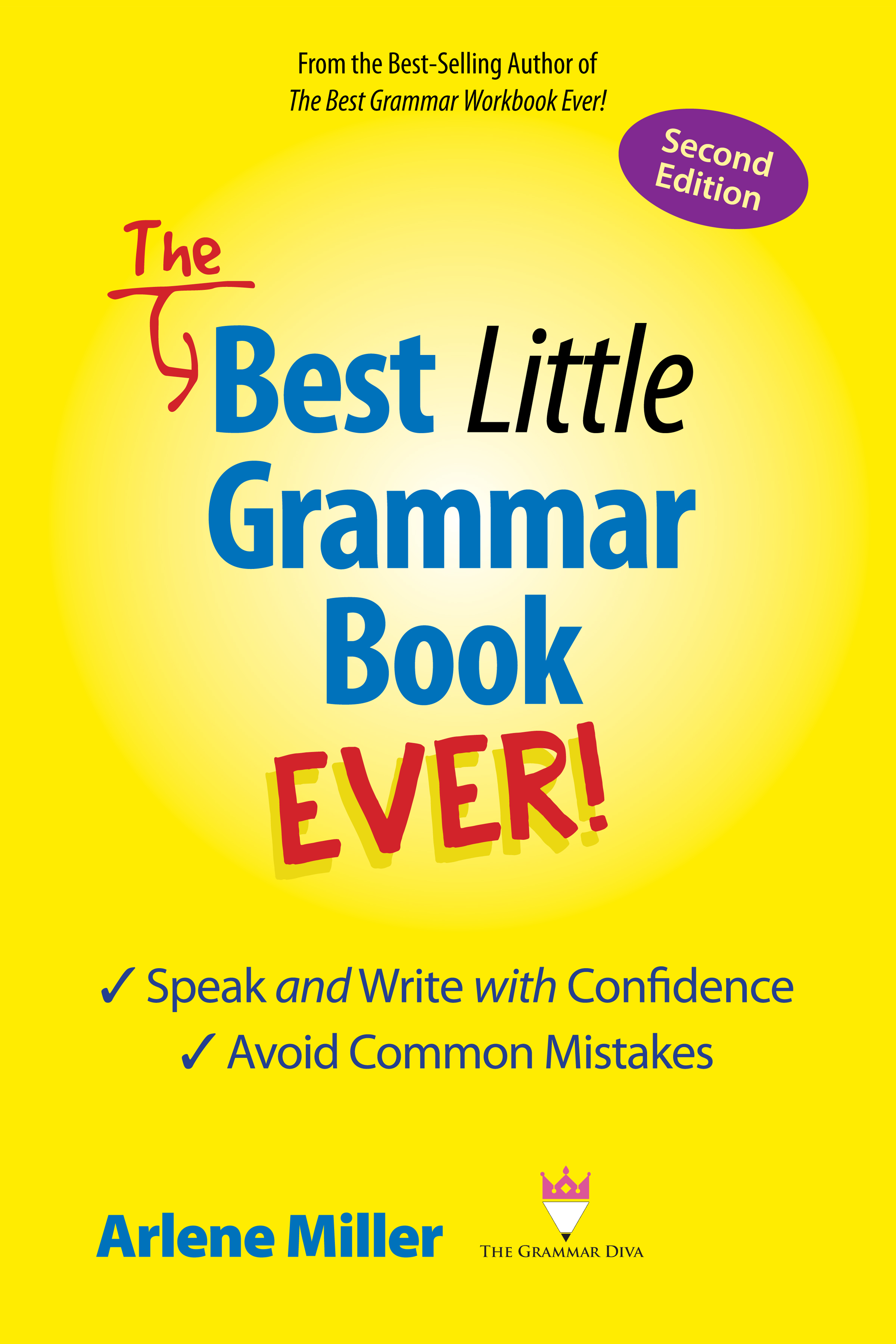 The Best Little Grammar Book Ever Speak And Write With