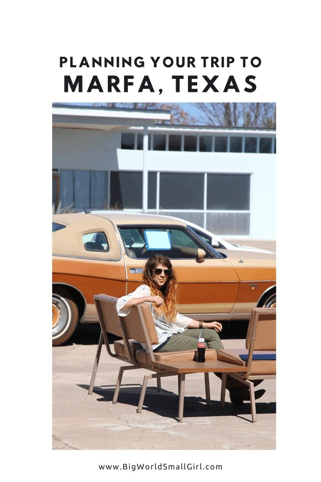 Getting to Marfa Texas
