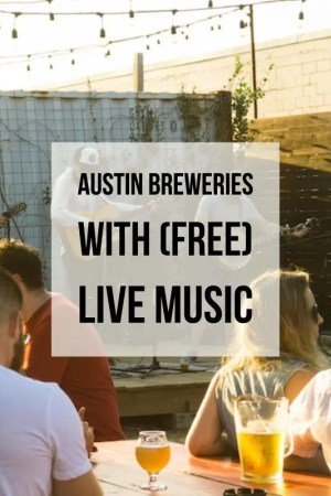Austin Breweries with (FREE)Live Music