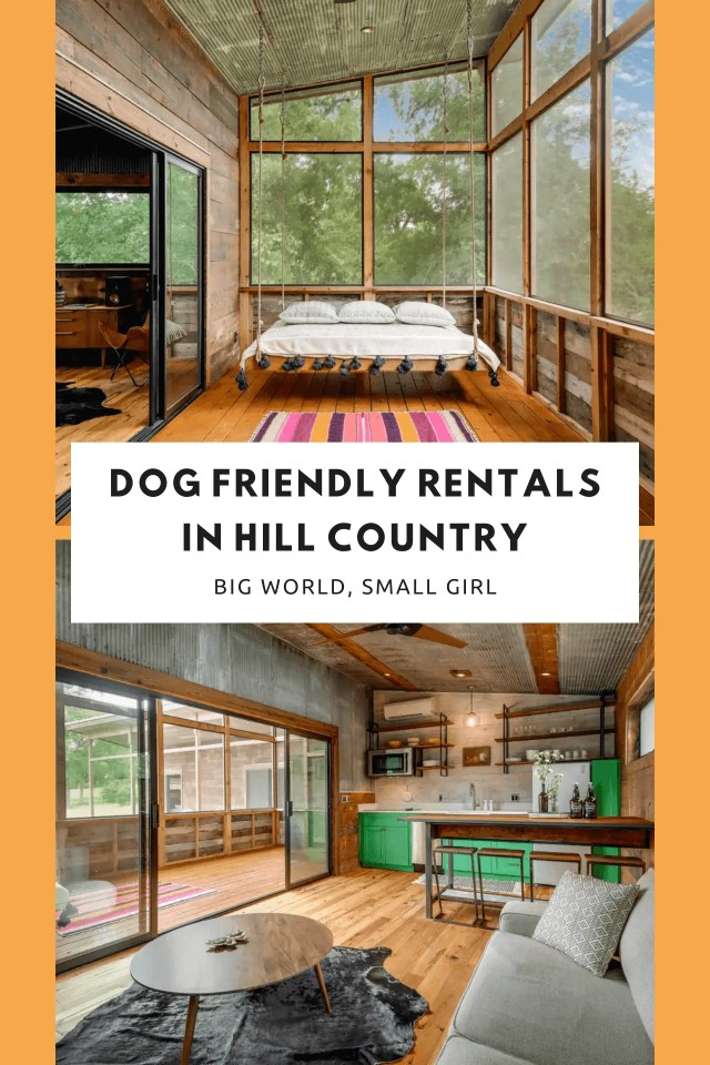 Best Dog Friendly Places to Stay in Texas Hill Country