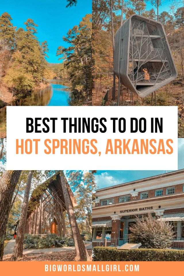 The 10 Best Things to Do in Hot Springs Arkansas