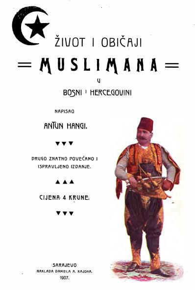 «Жизнь и обычаи мусульман в Боснии и Герцеговине»