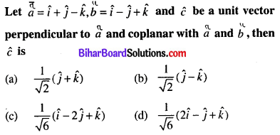 Bihar Board 12th Maths Objective Answers Chapter 10 Vector Algebra Q19