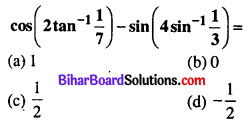 Bihar Board 12th Maths Objective Answers Chapter 2 Inverse Trigonometric Functions Q23