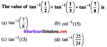 Bihar Board 12th Maths Objective Answers Chapter 2 Inverse Trigonometric Functions Q32