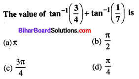 Bihar Board 12th Maths Objective Answers Chapter 2 Inverse Trigonometric Functions Q34
