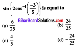 Bihar Board 12th Maths Objective Answers Chapter 2 Inverse Trigonometric Functions Q41