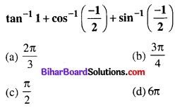Bihar Board 12th Maths Objective Answers Chapter 2 Inverse Trigonometric Functions Q5