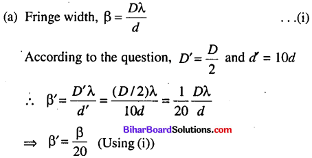 Bihar Board 12th Physics Objective Answers Chapter 10 Wave Optics - 5