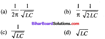 Bihar Board 12th Physics Objective Answers Chapter 7 Alternating Current - 5