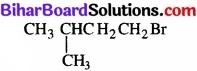 BIhar Board Class 12 Chemistry Chapter 10 हैलोऐल्केन तथा हैलोऐरीन img 10