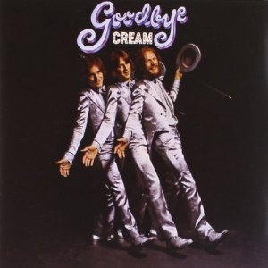Cream - Goodbye - 600753548479 - UNIVERSAL