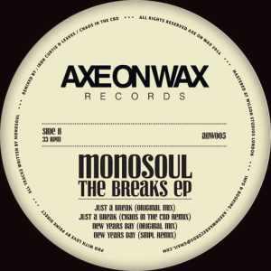 Monosoul - The Breaks Ep - AOW005 - AXE ON WAX