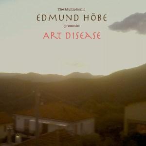 Edmund Hõbe - Art Disease - ARTIDISEASE - MULTIPHONIC RODENT