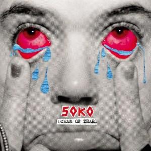 Soko - Ocean Of Tears - BEC5156033 - BECAUSE