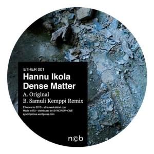 Hannu Ikola - Dense Matter - ETHER001 - ETHERWORKS