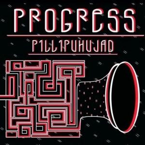 Progress - Pillipuhujad - PRGRSS - N/A