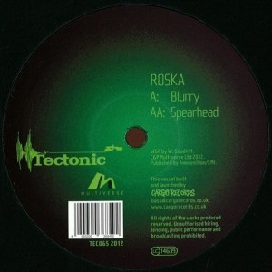 Roska - Blurry / Spearhead - TEC065 - TECTONIC