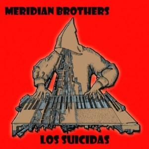 Meridian Brothers - Los Suicidas - SNDWLP078 - SOUNDWAY