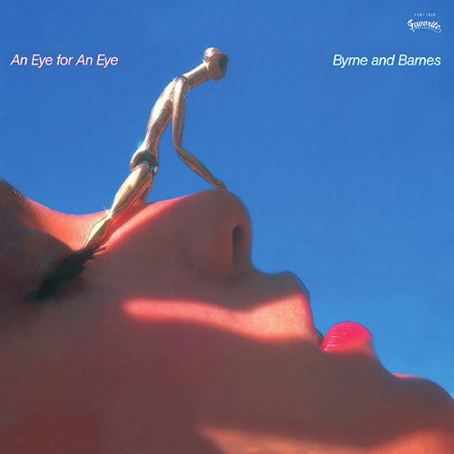 Byrne & Barnes - An Eye For An Eye - FVR118LP - FAVORITE RECORDINGS