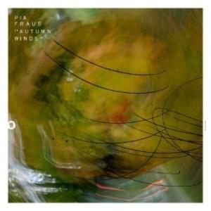 Pia Fraus - Autumn Winds - SEKS058 - SEKSOUND
