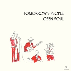 Tomorrows People - Open Soul - MEL005 - MELODIES INTERNATIONAL