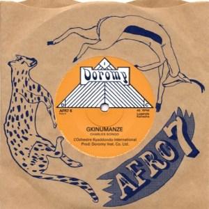 L'Ochestre Kyaddondo International|Mwenge Jazz - Gkinumanze / Kizunguzungu - AFR7-7-6 - AFRO 7