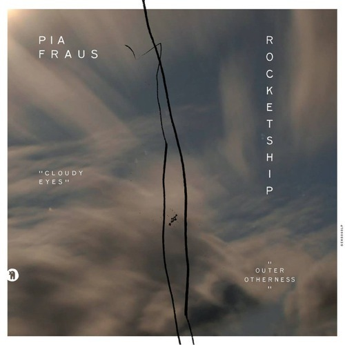 Pia Fraus Rocketship - Cloudy Eyes / Outer Otherness - SEKS060LP - SEKSOUND